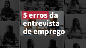 5-erros-entrevista-de-emprego